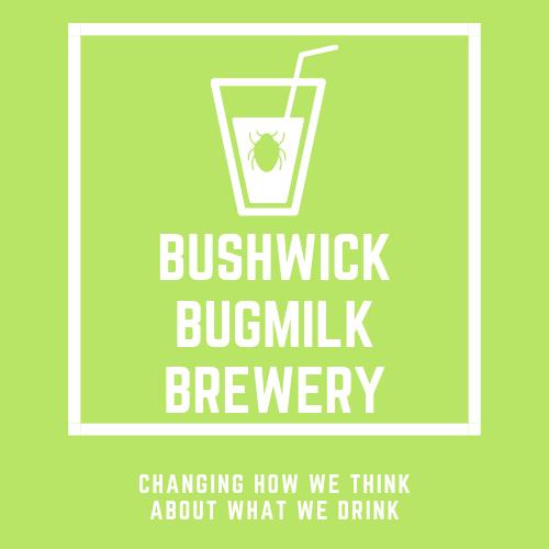 BUSHWICK bugmilk brewery